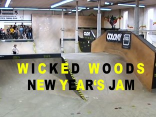 BMX New Year's Jam - Wicked Woods
