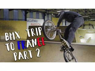 Robin Kachfi & Homies - BMX Trip to France Part 2