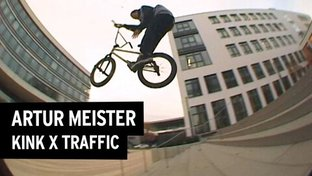 Artur Meister No Worries - Kink x Traffic BMX Video