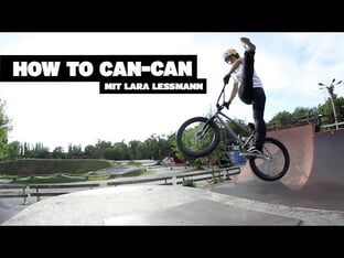 BMX How-to: Can-Can with Lara Lessmann