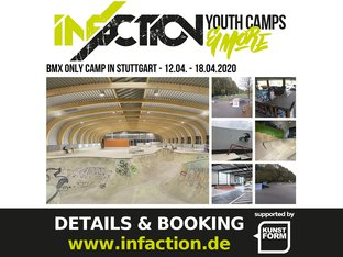 12.04. - 18.04.2020 - Infaction BMX Camp - Stuttgart