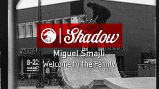 Miguel Smajli - Welcome to Shadow BMX Video