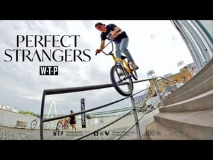 "wethepeople ""Perfect Strangers"" BMX Video"