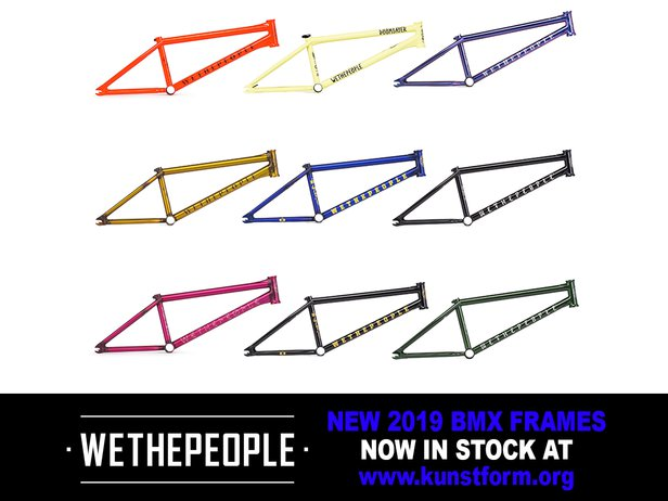 wethepeople 2019 BMX Frames - In stock!
