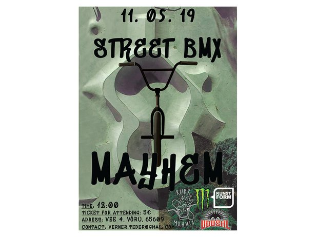 BMX Event: Street BMX Mayhem 2k19 - Voru (Estonia)