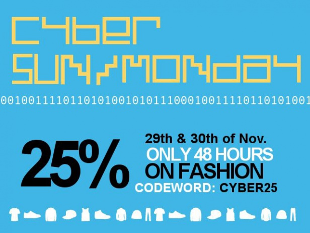 25% Discount - 48 hours Cyber Sun/Monday Fashion Sale!