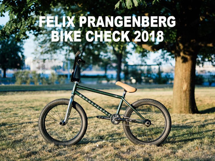 Felix Prangenberg - Freedombmx Bike Check 2018