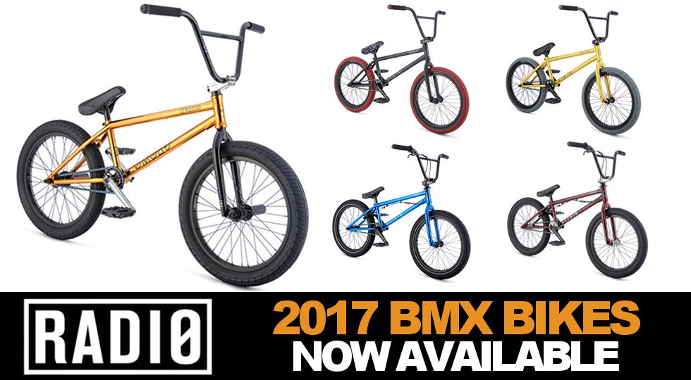 Radio Bikes 2017 BMX Bikes now available