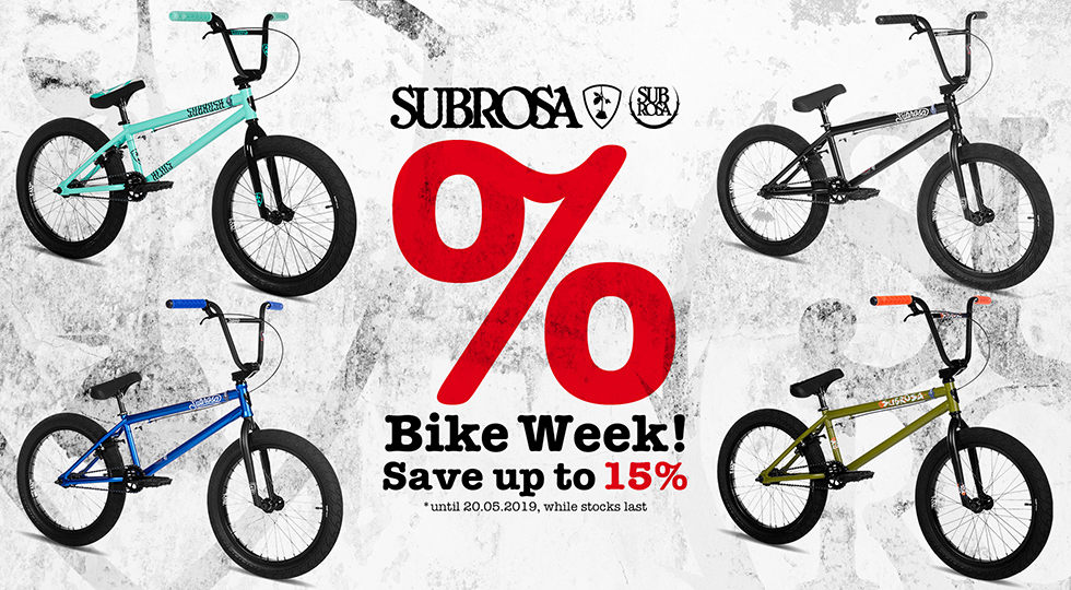 Subrosa BMX Bike Week! - Save up to 15% on BMX bikes