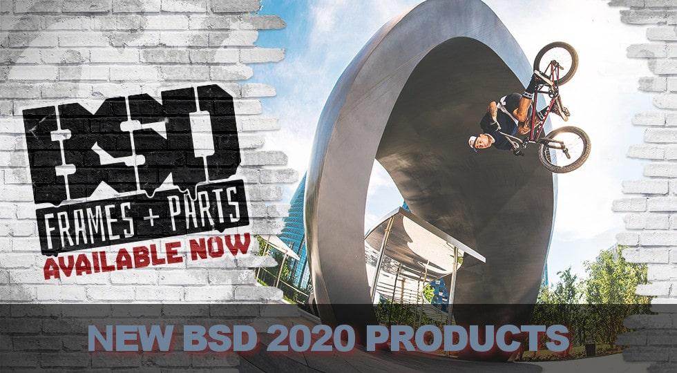 Neue BSD 2020 BMX Produkte jetzt auf Lager