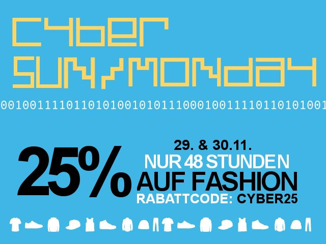 25% Rabatt - 48 Stunden Cyber Monday Fashion Sale!