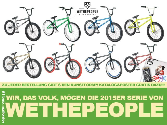 Neue Fit Bike Co. & wethepeople 2015 BMX Räder bestellbar!